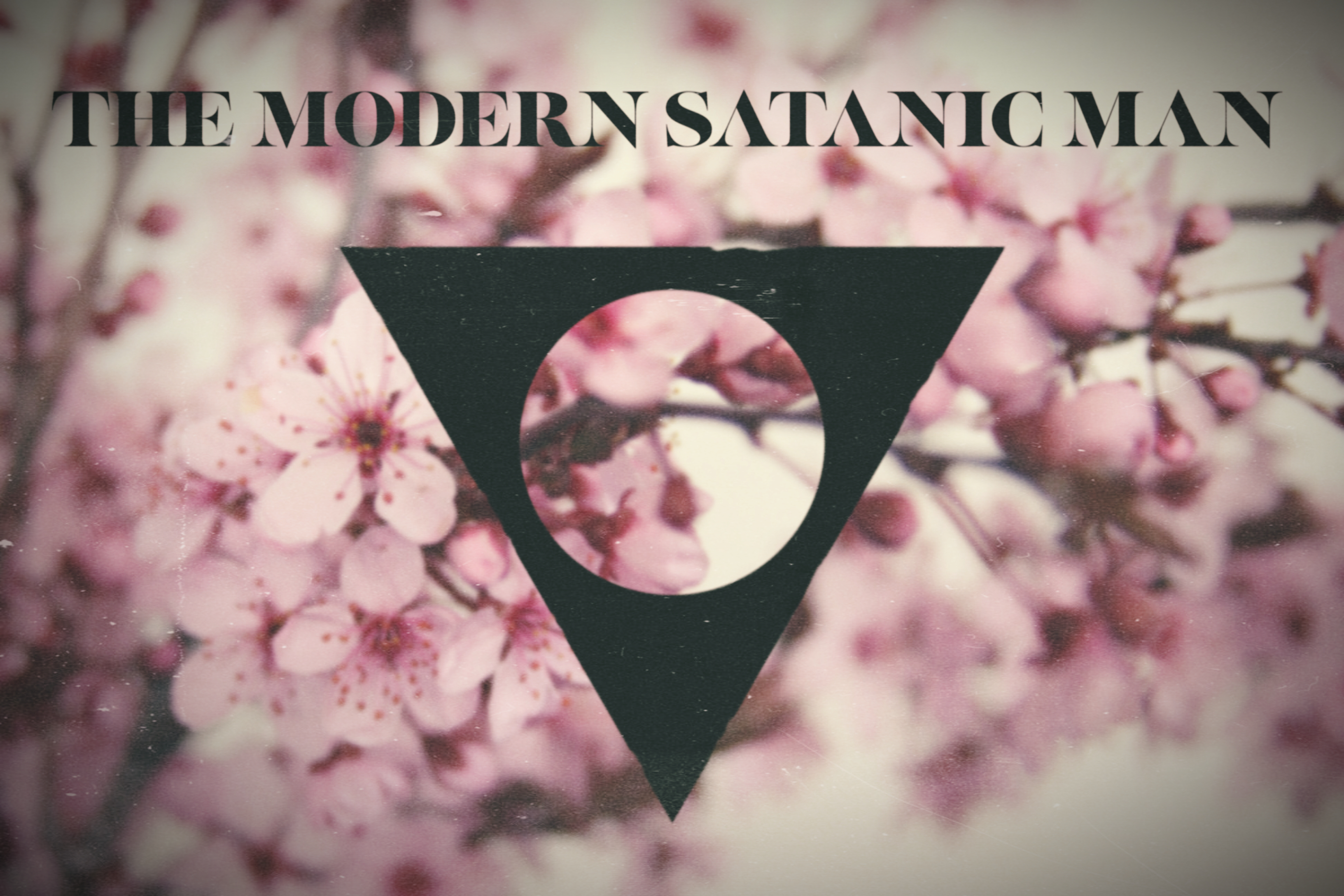 The Modern Satanic Man